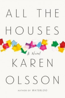 All the Houses av Karen Olsson (Innbundet)