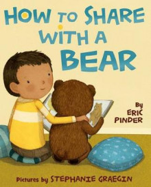 How to Share with a Bear av Eric Pinder (Innbundet)