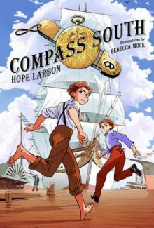 Compass South av Hope Larson (Innbundet)