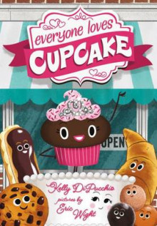 Everyone Loves Cupcake av Kelly DiPucchio (Innbundet)