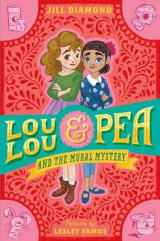 Omslag - Lou Lou and Pea and the Mural Mystery
