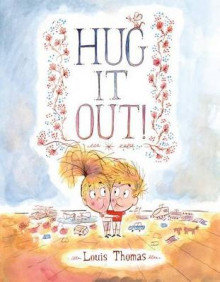 Hug It Out! av Louis Thomas (Innbundet)