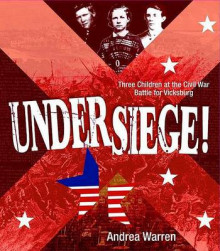 Under Siege! av Andrea Warren (Innbundet)