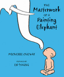 The Masterwork of a Painting Elephant av Michelle Cuevas (Innbundet)