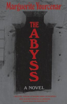 The Abyss av Marguerite Yourcenar (Innbundet)