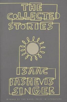 Collected Stories av Isaac Bashevis Singer (Heftet)