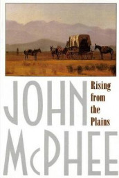 Rising from the Plains av John McPhee (Heftet)