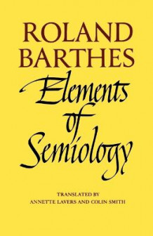Elements of Semiology av Roland Barthes (Heftet)