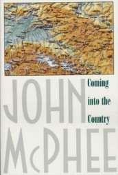 Coming into the Country av John A. McPhee (Ukjent)