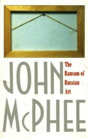 The Ransom of Russian Art av John McPhee (Heftet)
