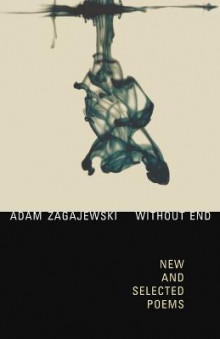 Without End av Adam Zagajewski (Heftet)