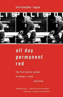 All Day Permanent Red av Christopher Logue (Heftet)