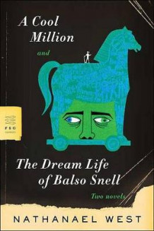 A Cool Million and the Dream Life of Balso Snell av Nathanael West (Heftet)