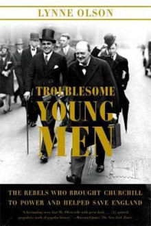 Troublesome Young Men av Lynne Olson (Heftet)