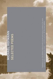 Selected Poems av Michael Hofmann (Heftet)