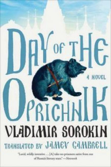 Day of the Oprichnik av Vladimir Sorokin (Heftet)