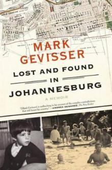 Lost and Found in Johannesburg av Mark Gevisser (Heftet)
