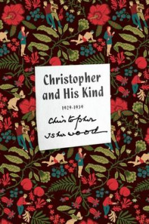 Christopher and His Kind av Christopher Isherwood (Heftet)