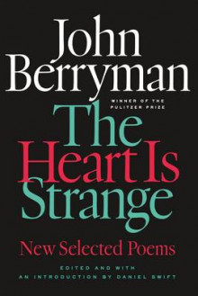 The Heart is Strange av John Berryman (Heftet)