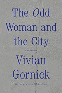 The odd woman and the city av Vivian Gornick (Heftet)