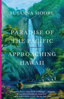 Paradise of the Pacific av Susanna Moore (Heftet)