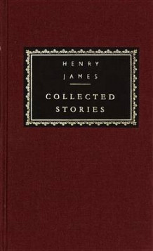 Collected Stories: Henry James av Henry James (Innbundet)