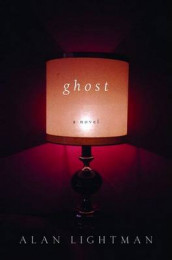 Ghost av Alan Lightman (Innbundet)