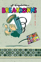 Breakdowns av Art Spiegelman (Innbundet)