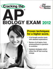 Cracking the AP Biology Exam av Kim Magloire og Princeton Review (Heftet)