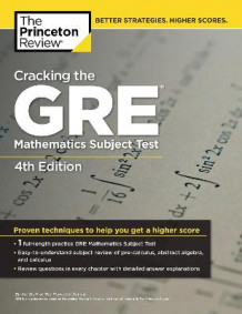 Cracking the GRE Mathematics Subject Test av Princeton Review (Heftet)