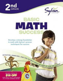 Second Grade Basic Math Success (Sylvan Workbooks) av Sylvan Learning (Heftet)