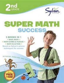 2nd Grade Super Math Success av Sylvan Learning (Heftet)
