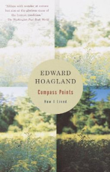 Compass Points av Edward Hoagland (Heftet)