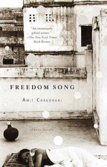 Freedom Song av Professor in Contemporary Literature Amit Chaudhuri (Heftet)
