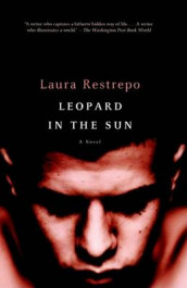Leopard In The Sun av Laura Restrepo (Heftet)