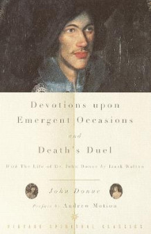 Devotions upon Emergent Occasions / Death's Duel av John Donne (Heftet)