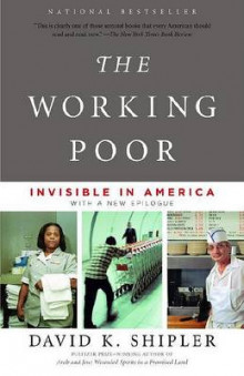 The Working Poor av David K Shipler (Heftet)
