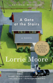 A Gate at the Stairs av Lorrie Moore (Heftet)