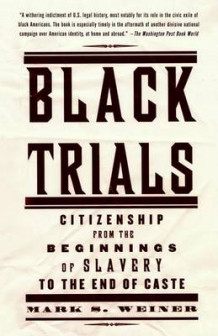 Black Trials av Mark S Weiner (Heftet)