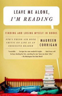 Leave Me Alone, I'm Reading av Maureen Corrigan (Heftet)
