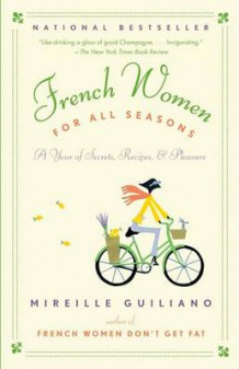 French Women for All Seasons av Mireille Guiliano (Heftet)