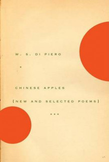 Chinese Apples av W S Di Piero (Heftet)