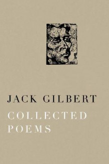 Collected Poems av Jack Gilbert (Heftet)