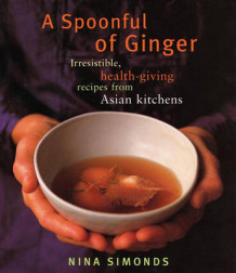 A Spoonful of Ginger av Nina Simonds (Heftet)