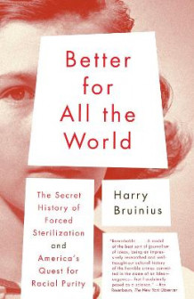 Better for All the World av Harry Bruinius (Heftet)