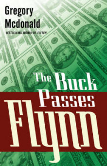 The Buck Passes Flynn av Gregory Mcdonald (Heftet)