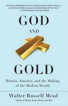 God and Gold av Walter Russell Mead (Heftet)