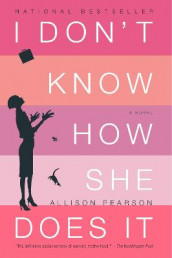 I Don't Know How She Does It av Allison Pearson (Heftet)