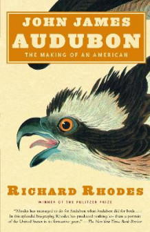 John James Audubon av Richard Rhodes (Heftet)