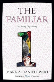 The Familiar, Volume 1 One Rainy Day In May av Mark Z. Danielewski (Heftet)